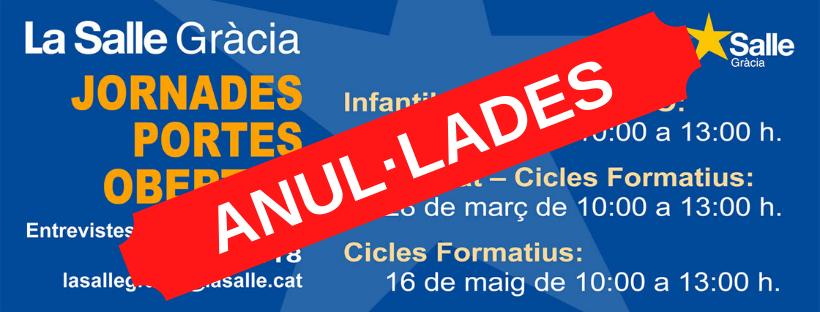 ANUL·LADA LA JORNADA DE PORTES OBERTES 2020 (INFANTIL, PRIMÀRIA I ESO)