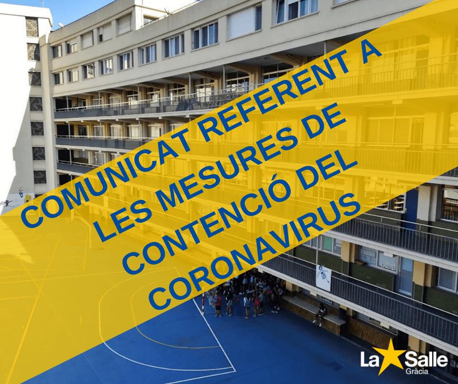 Comunicat referent a les mesures de contenció del coronavirus