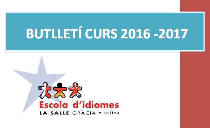 Descarrega aquí el Butlletí de l'Escola d'idiomes La Salle Gràcia-Activa (2016-2017) en format PDF