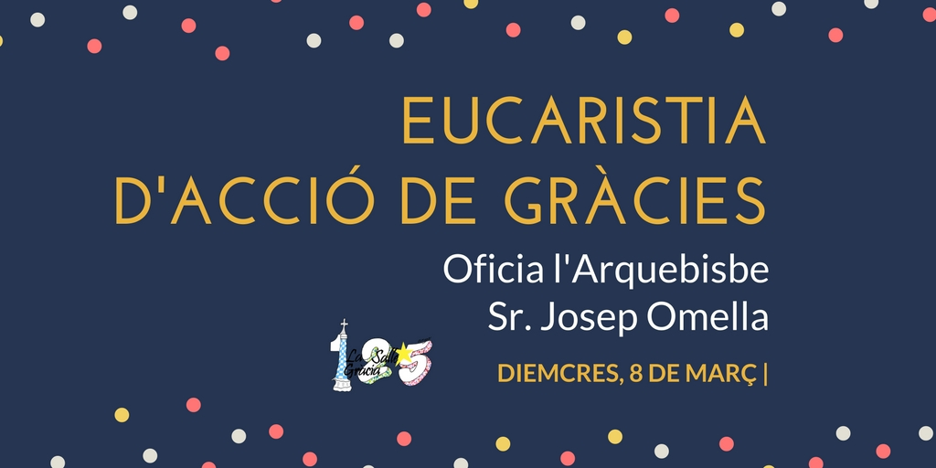 Eucaristia d'Acció de Gràcies