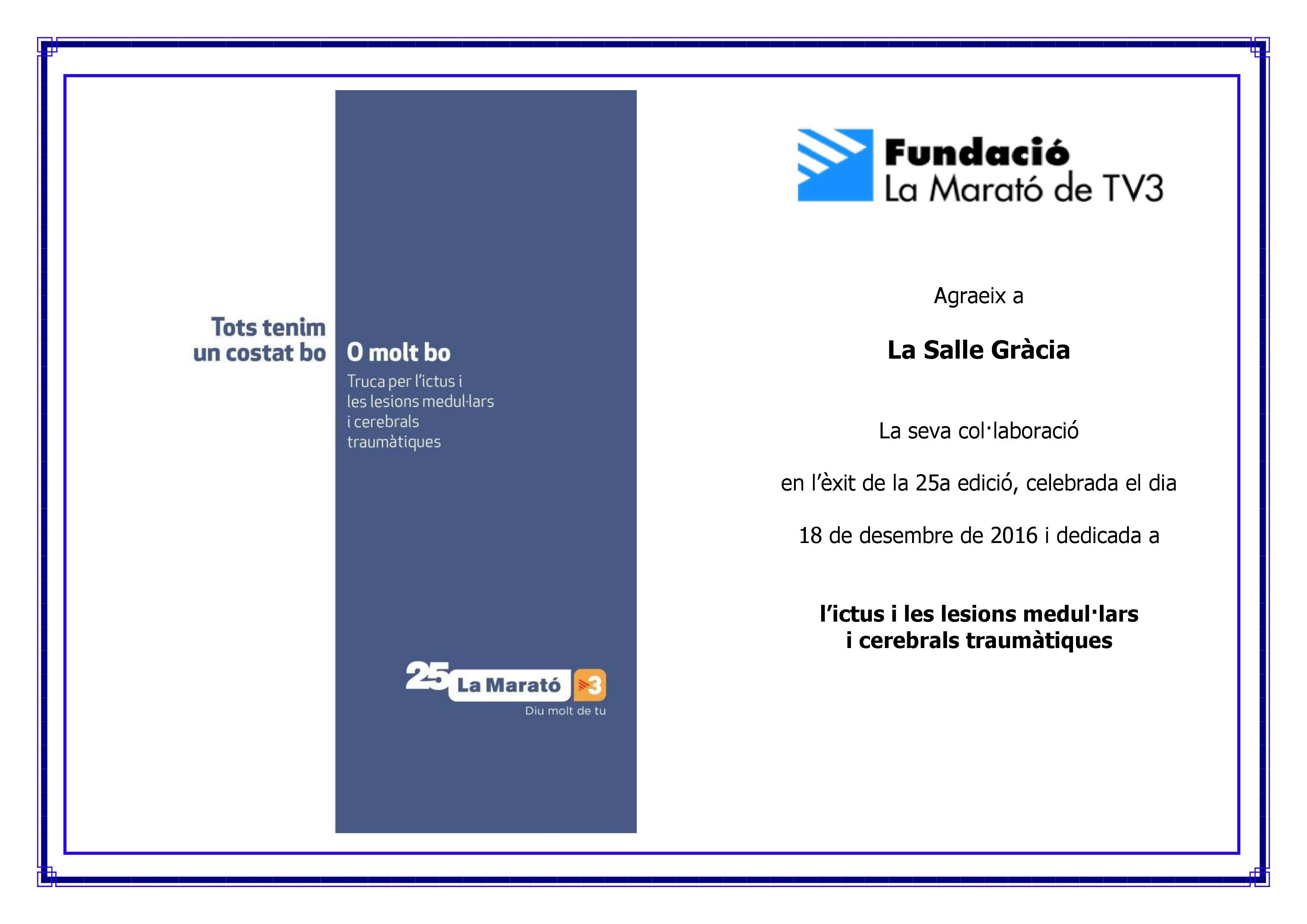 Fundació La Marató TV3 agraeix a La Salle Gràcia la seva implicació en la 25a edició