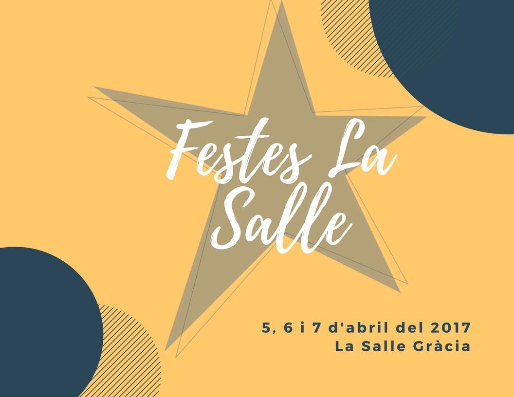 Festes de la Setmana de La Salle 2017