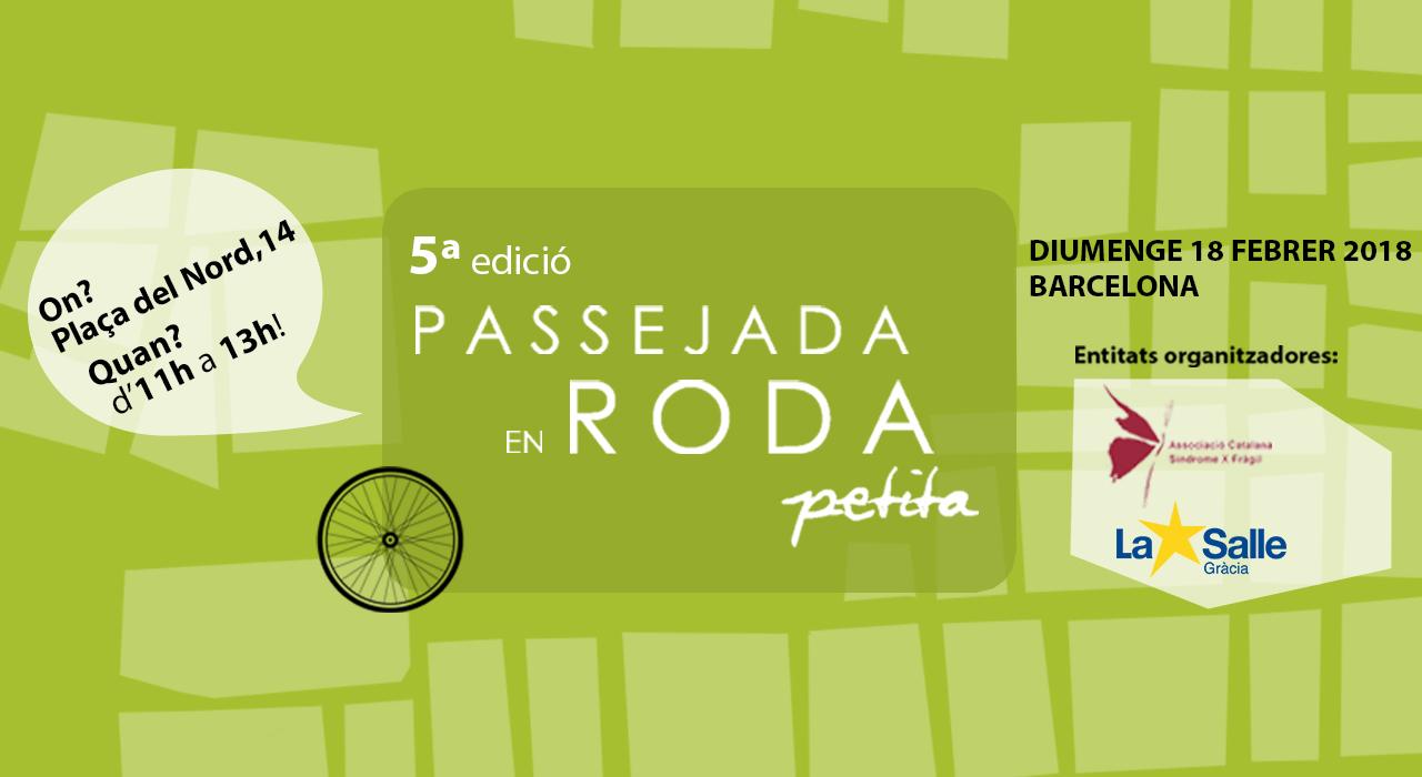 Participa a la 5a Passejada en Roda Petita 2018