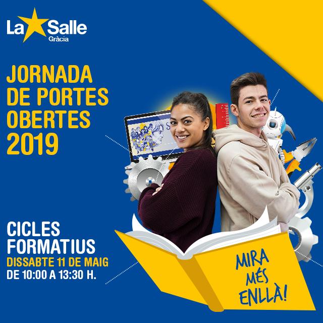 JORNADA DE PORTES OBERTES 2019 (CICLES FORMATIUS DE GRAU SUPERIOR)