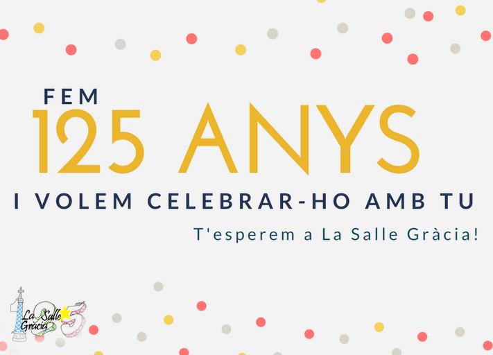 La Salle Gràcia celebra el 125è Aniversari