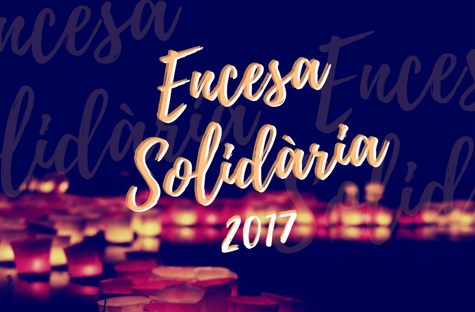 Encesa Solidària, Nadal 2017